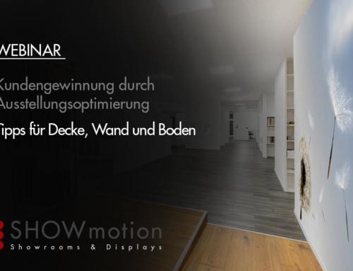 WEBINAR: Tipps für Decke, Wand und Boden – Kunden gewinnen durch Ausstellungsoptimierung – Dauer 1 Std – KOSTENLOS